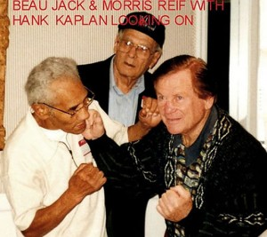 Morris Reif with Beau Jack and Hank Kaplan